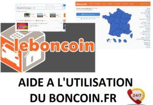 le bon coin - aide à l'utilisation du site leboncoin.fr - service ouvert 7/7 et 24/24 - Obtenez une aide sur l'utilisation du site de petites annonces LE BON COIN.FR